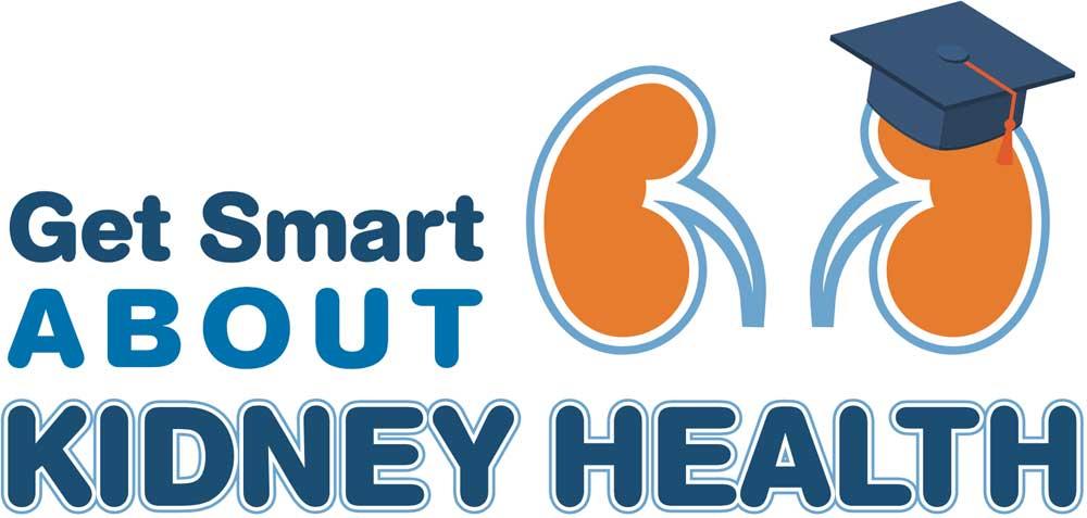 Get Smart About Kidney Health